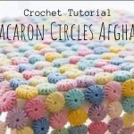How To Crochet Macaron Blanket