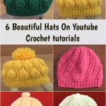 6 Beautiful hats with tutorials