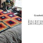 crochet Bavarian Blanket