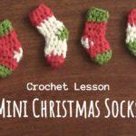 Crochet Mini Christmas Socks