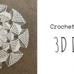 Crochet 3D Doily